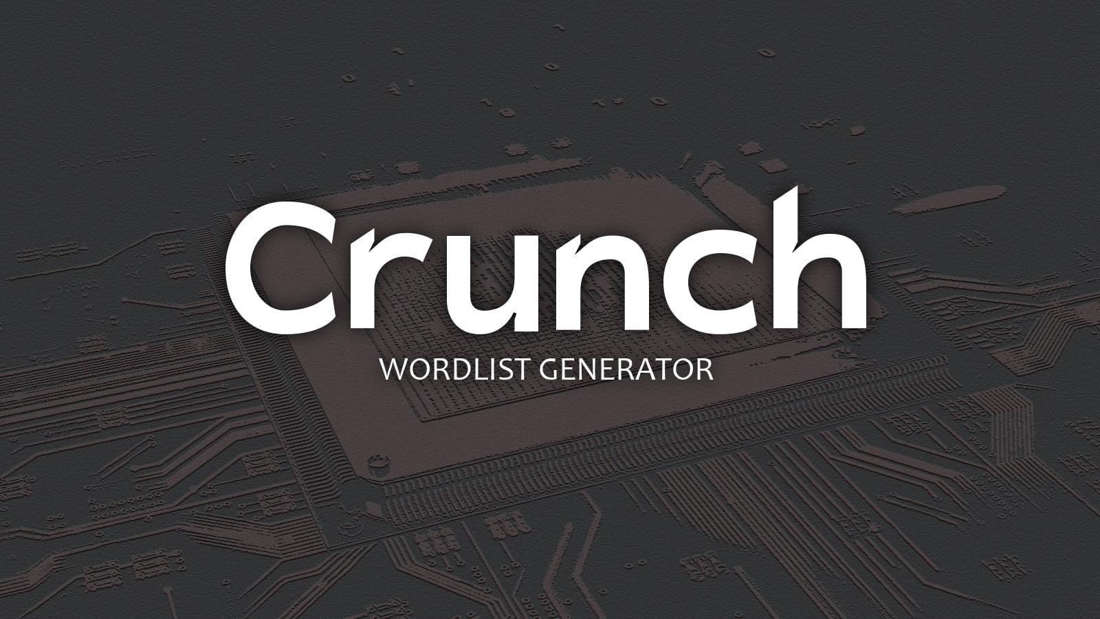 Как взламывать пароли. Часть 4: создание вордлиста с Crunch