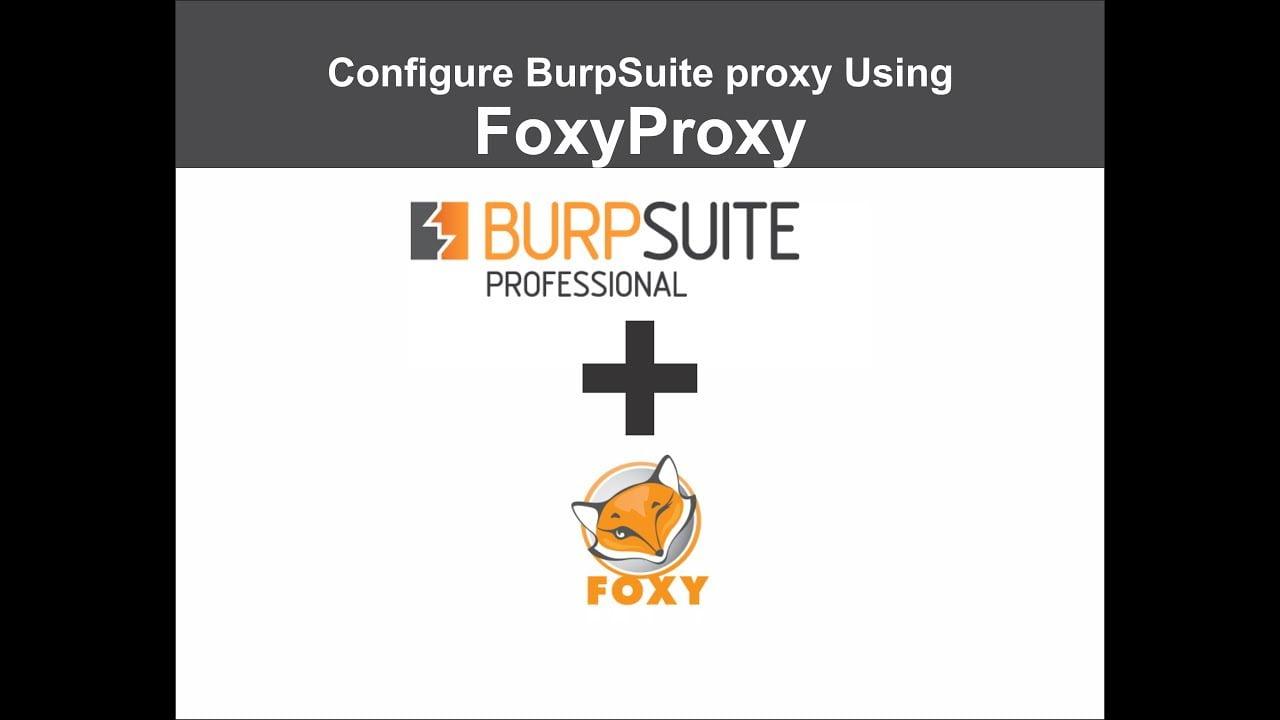 Как быстро менять настройки прокси с помощью Burp и FoxyProxy