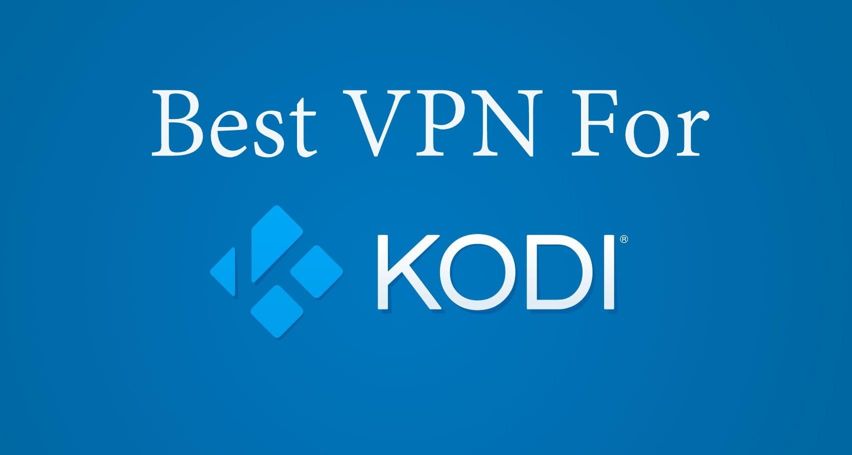 Лучшие VPN для Kodi (все расширения): быстрый и конфиденциальный стриминг